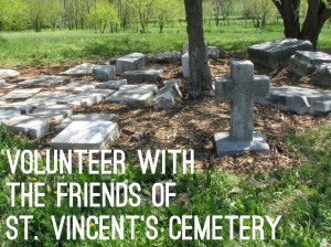 "Image of white stone grave markers lying on the ground with overlaid text reading: ""Volunteer with the Friends of St. Vincent's Cemetery"""