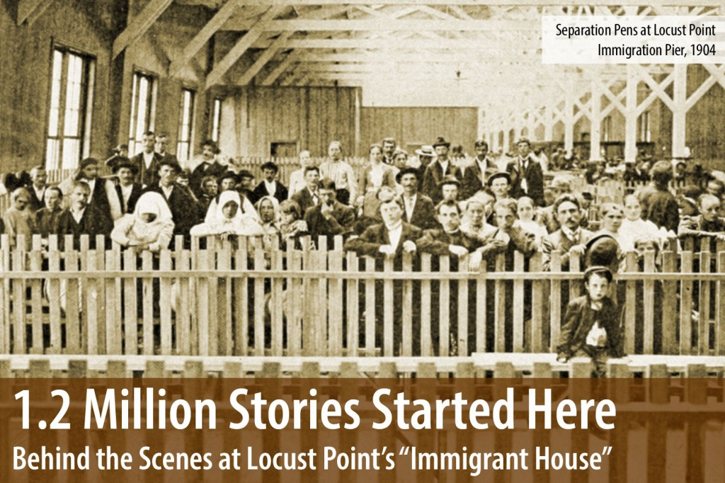 Behind the Scenes at Locust Point's Immigrant House