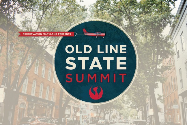 Preservation Maryland Presents the Old Line State Summit